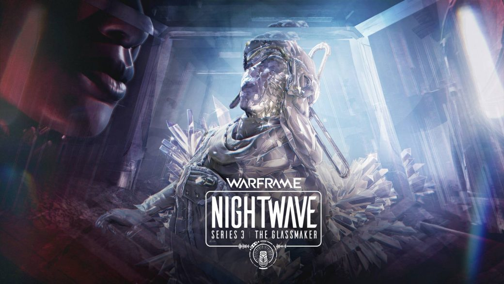 Nightwave Series 3: The Glassmaker