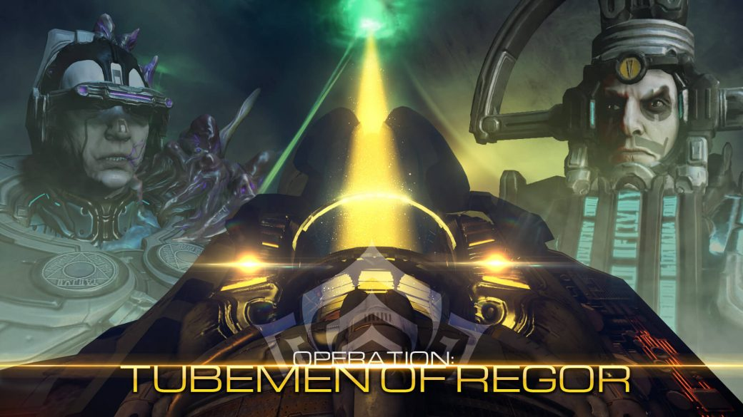 Operation: Tubemen of Regor